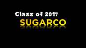 SUGARCO Class of 2017