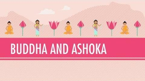 Buddha and Ashoka Crash Course World History 6