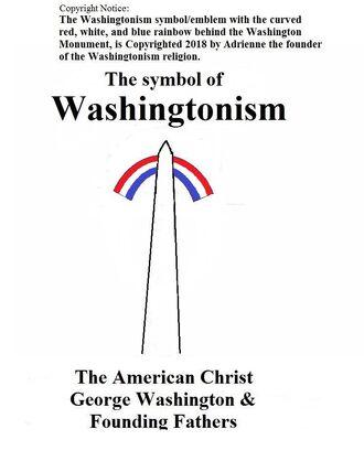 New Washingtonism religious symbol 2 Copyright by Adrienne the founder of Washingtonism 2019