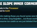 Ice Slope Inner Corner