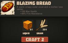 Blazing bread make