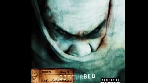 Disturbed -- Down With The Sickness