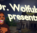 Dr. Wolfula presents...