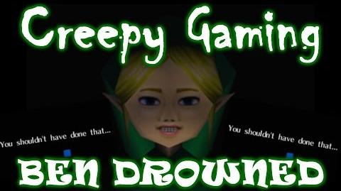 Creepy Gaming - BEN DROWNED *The Definitive Edition*