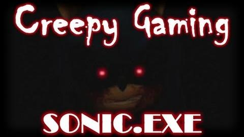 Creepy Gaming - SONIC.EXE Explained!