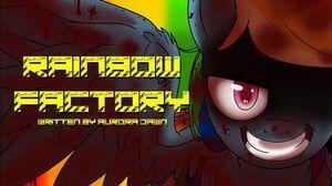 Rainbow Factory -MLP Fanfic Reading- (Grimdark)