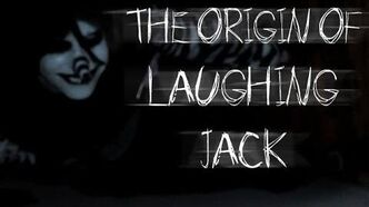 """The Origin of Laughing Jack"" by SnuffBomb - CreepyPasta Storytime"