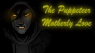 The Puppeteer | Creepypasta Files Wikia | FANDOM powered by