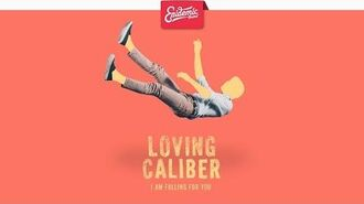 Loving Caliber - I Am Falling For You-0