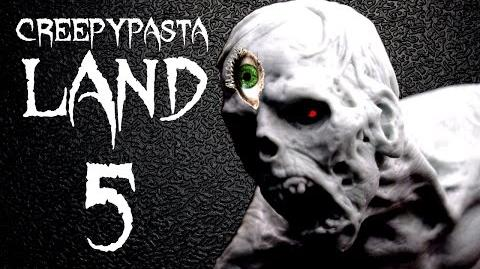 Creepypasta Land 5 - ENDING