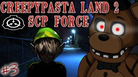 CREEPYPASTA LAND 2 - Part 3 - FREDDY FAZBEAR?!