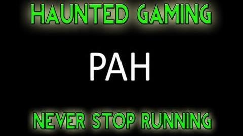 Haunted Gaming - Never Stop Running (CREEPYPASTA)