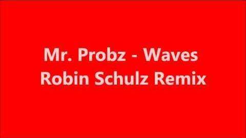 Mr. probz- waves