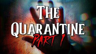 """The Quarantine"" Part 1 by EmpyrealInvective (Narrated by Nature's Temper)"