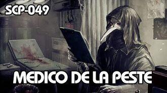 SCP-049 Medico de la Peste (Español Latino)