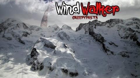 """""""Wind Walker"""" Creepypasta Wikia Creepy Story"""
