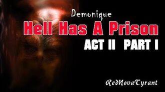 'Hell Has A Prison' - Act 2 Part 1 CreepyPasta Horror Narration