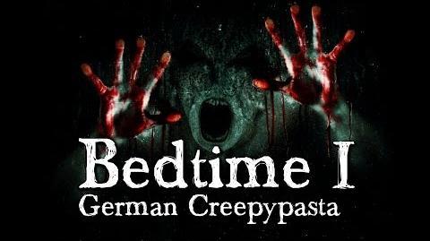 Bedtime 1 5 - German CREEPYPASTA (Grusel, Horror, Hörbuch) DEUTSCH