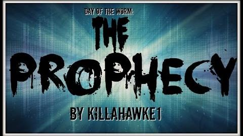 Day of the Worm The Prophecy written by Killahawke1-1