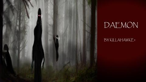 """DAEMON"" by Killahawke1 Creepypasta-0"