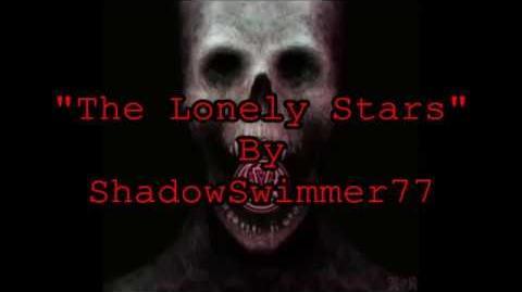 The Lonely Stars - Creepypasta