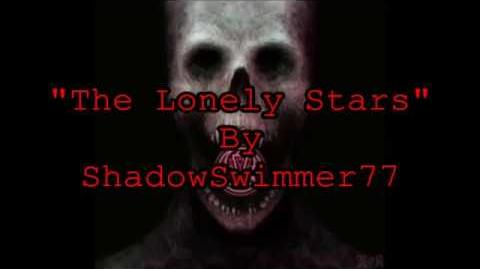 The Lonely Stars - Creepypasta