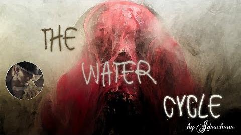 """The Water Cycle"" -- A Creepypasta Read"