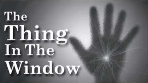 The thing in the window