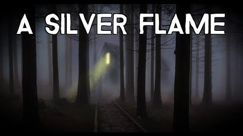 """""""A Silver Flame"""""""