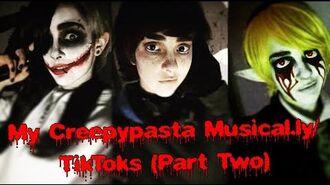 My Creepypasta Cosplay Musical.lys (Happy Creepypasta Day!!)