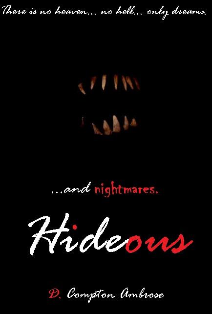 Hideous | Creepypasta Wiki | FANDOM powered by Wikia