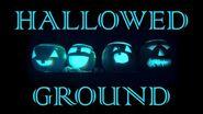 HALLOWED GROUND (Part II) by The Vesper's Bell Creepypasta-0