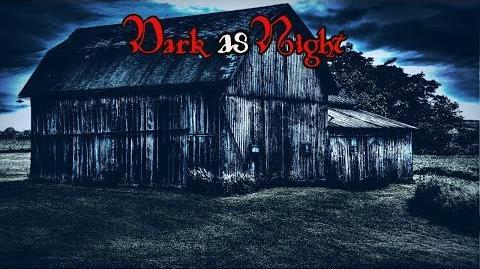 """""""Dark as Night"""" Creepypasta Wikia - Creepy Story"""