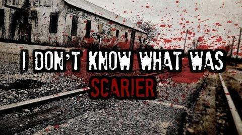 """I Don't Know What was Scarier"" (Creepypasta narrated by KingSpook)"