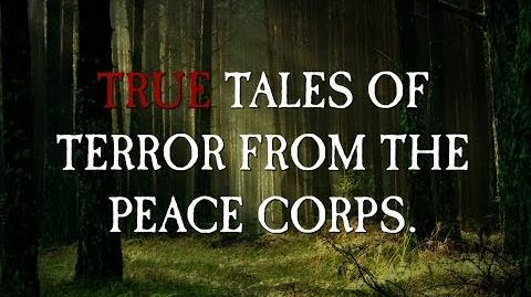 True Tales Of Terror From The Peace Corps by EmpyrealInvective (Narrated by KingSpook)