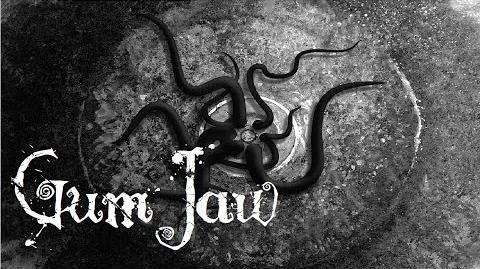 Gumjaw (Creepypasta by Doom Vroom)