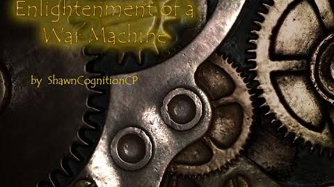 Enlightenment of a War Machine by ShawnCognitionCP