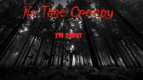 No Time Creepy-2