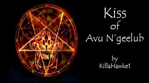 """The Kiss of Avu N'geelub"" by Killahawke1 Creepypasta-0"