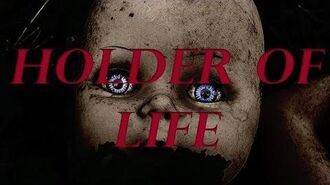 The Holder of Life - Holder Series- (Reboot)