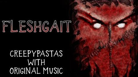"""Fleshgait"" by EmpyrealInvective (Narrated by The Dark Somnium)"
