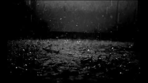 I love the rain- CreepyPasta
