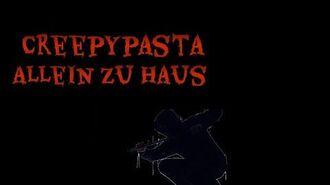 Creepypasta-Allein zu Haus