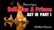 'Hell Has A Prison' - Act 3 Part 1 CreepyPasta Horror Narration