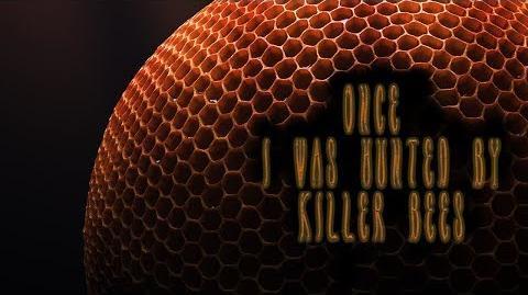 """Once, I was Hunted by Killer Bees"" by Killahawke1 - Creepypasta"