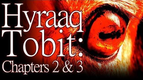 """""""Tobit Hyraaq Tobit"""" (Chapters 2 & 3) by K"""