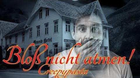 Bloß nicht atmen! - Creepypasta Deutsch