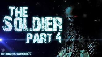 THE SOLDIER (part 4)