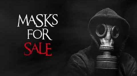 """Masks for Sale"" Creepypasta-0"