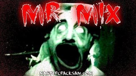 """Mr Mix"""